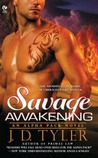 Savage Awakening (Alpha Pack, #2)