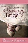 Return Of The Runaway Bride (Silhouette Romance, #999)