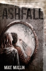 Early Review – Ashfall (Ashfall #1) by Mike Mullin