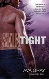 Skin Tight (Skin, #2)