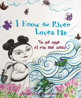 I Know the River Loves Me/Yo se que el rio me ama