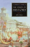 Students Guide To Study Of History: History Guide