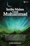 Seribu Malam Untuk Muhammad