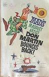 Mad's Maddest Artist Don Martin Bounces Back