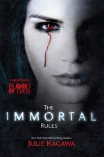 Early Review – The Immortal Rules (Blood of Eden #1) by Julie Kagawa