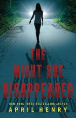 Book Review – The Night She Disappeared by April Henry