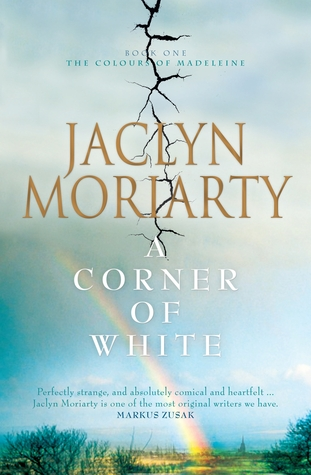 A Corner of White (The Colours of Madeleine, #1)