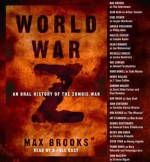 Audiobook Review – World War Z: An Oral History of the Zombie War by Max Brooks