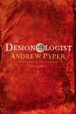 Early Review – The Demonologist by Andrew Pyper