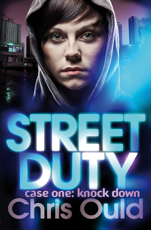 Book Review: Street Duty, Case One: Knock Down by Chris Ould
