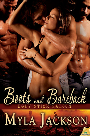 Boots and Bareback (Ugly Stick Saloon, #3)