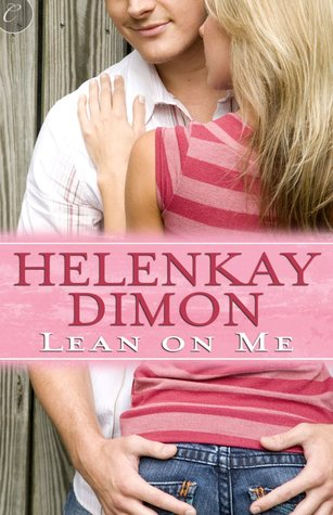 Lean On Me (Holloway, #2)