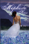 The Mephisto Kiss: The Mephisto Covenant Book 2
