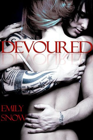 Devoured by Emily Snow Review: Just the right amount of sexy