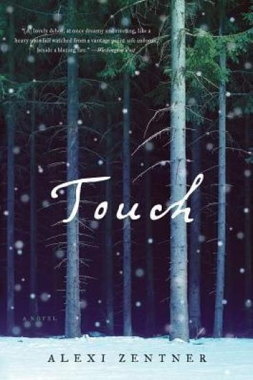 Book Review – Touch by Alexi Zentner
