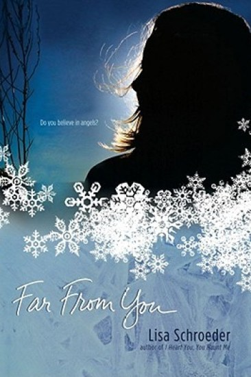 Book Review – Far From You by Lisa Schroeder