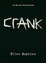 Book Review – Crank (Crank, #1) by Ellen Hopkins