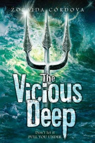 The Vicious Deep (The Vicious Deep #1)