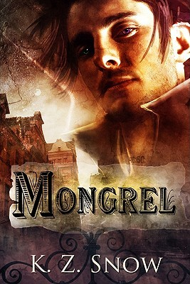 Mongrel (Mongrel, #1)
