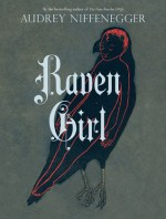 Book Review – Raven Girl by Audrey Niffenegger