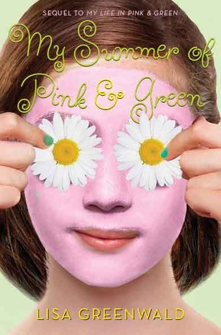 My Summer of Pink & Green (Pink & Green, #2)