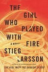 The Girl Who Played with Fire by Stieg Larsson