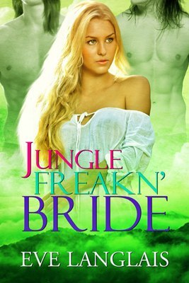 Jungle Freakn' Bride (Freakn' Shifters, #3.5)