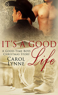 It's a Good Life (Good-Time Boys, #5)