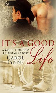 It's a Good Life (Good-Time Boys, #5)