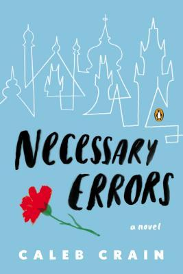 Book Review: necessary Errors by Caleb Crain