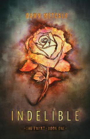 Indelible by Dawn Metcalf ARC Review: Weird and not in a good way