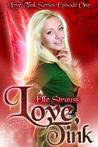 Love, Tink (Novelette, Episode 1)