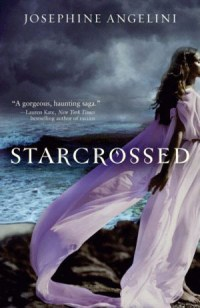 Starcrossed by Josephine Angelini book cover