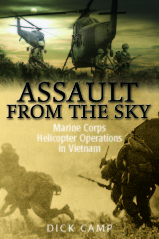Assault from the Sky by Dick Camp