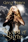 The Sword of Sighs (The Age of the Flame #1)