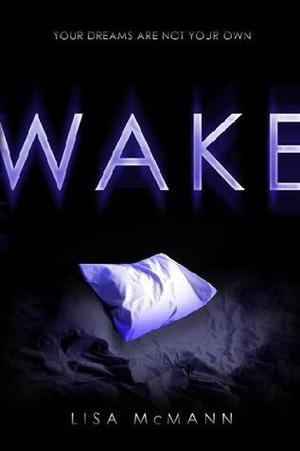 Wake (Dream Catcher, #1)