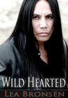 Wild Hearted by Lea Bronsen