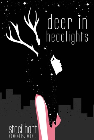 Deer in Headlights (Good Gods #1)