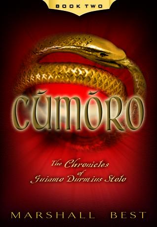 Cumoro (The Chronicles of Guiamo Durmius Stolo, #2)