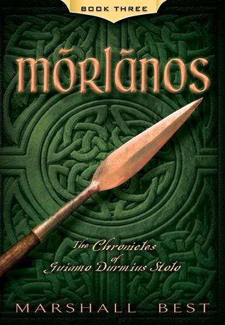 Morlanos (The Chronicles of Guiamo Durmius Stolo, #3)
