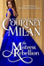 The Mistress Rebellion (Brothers Sinister, #4)