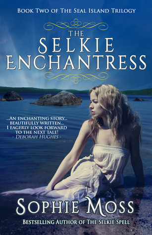 The Selkie Enchantress (Seal Island Trilogy #2)
