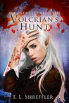 Volcrian's Hunt (The Cat's Eye Chronicles, #3)