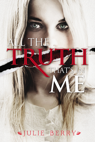 All The Truth That's In Me by Julie Berry | Book Review
