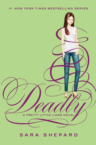 Deadly (Pretty Little Liars #14) by Sara Shepard eBook
