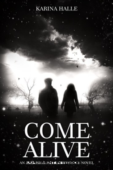 Book Review – Come Alive (Experiment in Terror #7) by Karina Halle