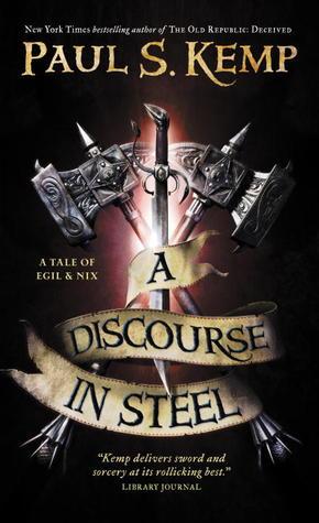 A Discourse in Steel (Egil and Nix #2)
