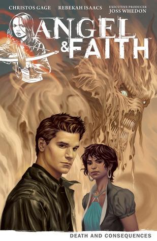 Angel & Faith: Death and Consequences (Angel & Faith, #4)