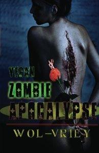 Vegan Zombie Apocalypse by Wol-vriey