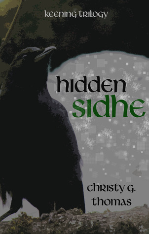 Hidden Sidhe by Christy G. Thomas